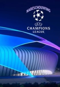Nabeschouwing UEFA Champions League
